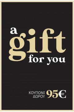 ΚΑΡΤΑ ΔΩΡΟΥ ΑΞΙΑΣ 95 ΕΥΡΩ  Χαρίστε ένα δώρο που θα εκτιμηθεί!